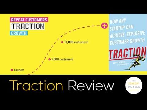 Traction: How Any Startup Can Achieve Explosive Customer Growth – Book Review