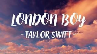 Taylor Swift London Boy Music