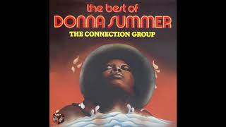 The Best of Donna Summer - The Connection Group - I remember yesterday