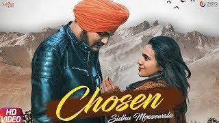 Chosen (Full Song) Sidhu Moose Wala  BYG BYRD Sunny malton - New Punjabi songs 2019