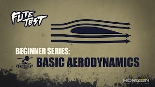 Flite Test: RC Planes for Beginners: Basic Aerodynamic - Beginner Series - Ep. 2