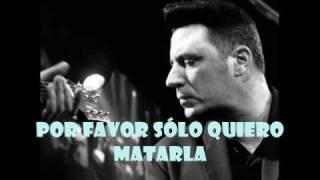 La Matare - Loquillo Y Los Trogloditas (letra)