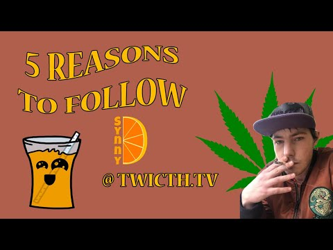5 Reasons to Follow SynnyD at Twitch TV