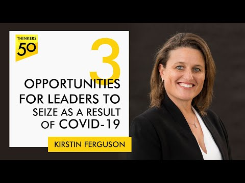 Three opportunities for leaders to seize as a result of covid-19