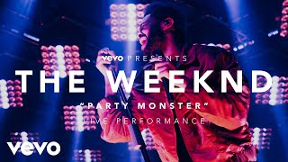 The Weeknd - Party Monster, an exclusive live performance for Vevo. The Weeknd performed for fans at the LA Hangar Studios on December 17, 2016, highlighting...