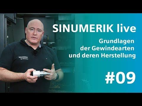 SINUMERIK live #9: Gewindearten und deren Herstellung - Grundlagen