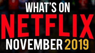 The Best Stuff Coming To Netflix In November 2019!