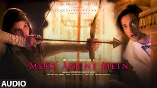 Mere Angne Mein Audio | Jacqueline F,Asim | Neha K,Raja H,Tanishk B, Radhika-Vinay | Bhushan K - Download this Video in MP3, M4A, WEBM, MP4, 3GP
