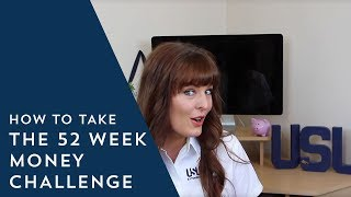How to Take the 52 Week Money Challenge