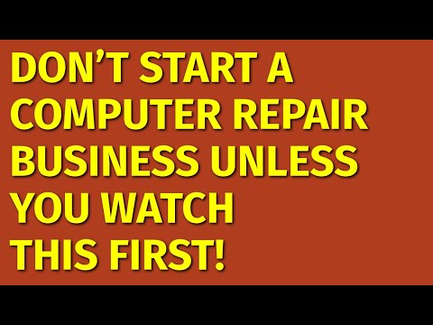 How to Start a Computer Repair Business | Including Free Computer Repair Business Plan Template