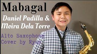 Mabagal - Daniel Padilla & Moira Dela Torre (Alto Saxophone Cover) by Ryan 2019