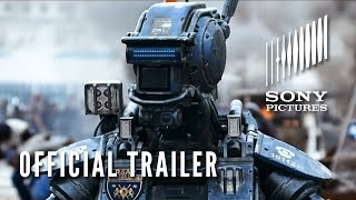 Chappie - Official Trailer