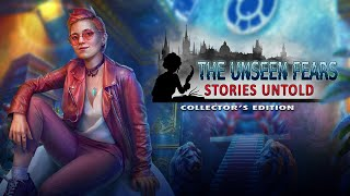 The Unseen Fears: Stories Untold Collector's Edition video