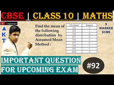 #92 | 3 Marker | CBSE | Class X | Find the mean of the following distribution  by Assumed Mean Method