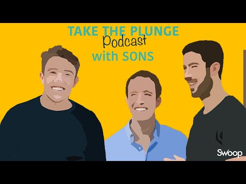 Sons - Will Kennedy & Adrian Gilbane | Take The Plunge Podcast