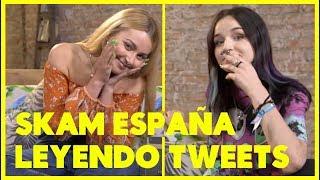 SKAM España: Leyendo Tweets