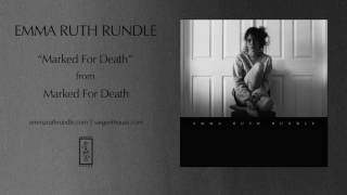 Emma Ruth Rundle - Marked For Death (Official Audio)