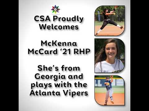 CSA Proudly Welcomes   McKenna McCard '21 RHP   She's from Georgia and plays with the Atlanta Vipers