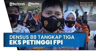 Densus 88 Tangkap 3 Eks Petinggi FPI di Makassar, Diduga Terkait Kasus Munarman