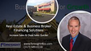 Real Estate Brokers & Business Brokers increase sales with Foresight Funding