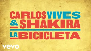 La Bicicleta (Audio) - Shakira (Video)