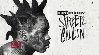 LPB Poody - No Lolz (Streetz Callin)