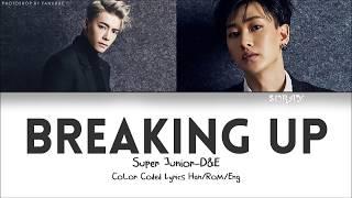 Super Junior D&E - Breaking Up
