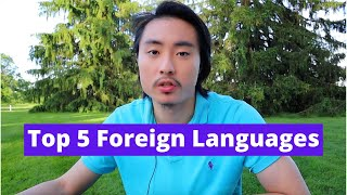 Top 5 Foreign Languages To Learn