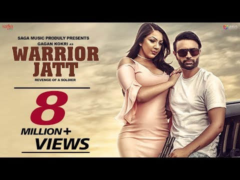 Gagan Kokri : WARRIOR JATT (Full Video) Deep Jandu, Harper Gahunia | Punjabi Song 2018 | Saga Music