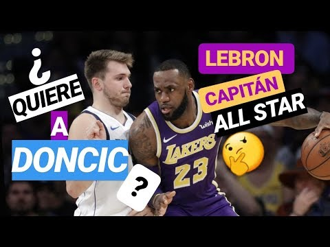 LEBRON JAMES CAPITÁN | ¿Quiere a Luka DONCIC? 🤔 | TITULARES ALL-STAR NBA 2019 ⭐