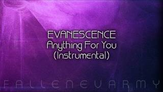 Evanescence - Anything For You (Instrumental)