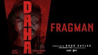 DAHA Fragman - Sinemalarda!