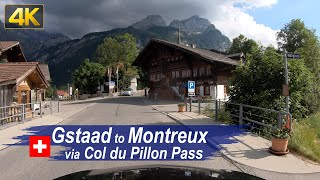 Driving Switzerland in 4K – Road Trip from Gstaad to Montreux via the Col du Pillon mountain pass
