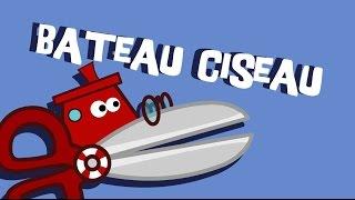 Bateau Ciseau - Comptine pour Enfants
