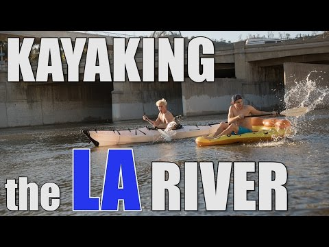 ILLEGALLY KAYAKING THE LA RIVER