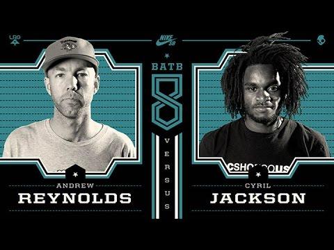 Andrew Reynolds Vs Cyril Jackson: BATB8 - Round 1