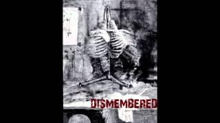 Dismembered - 肢解 Dismember