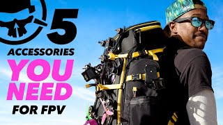 5 Accessories You NEED For FPV