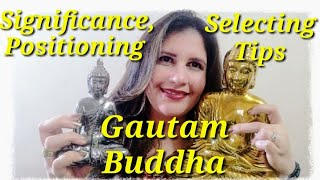 Gautam Buddha Statues- Tips, Significance & Placing at Home/ Work | Buddha statue Feng shui