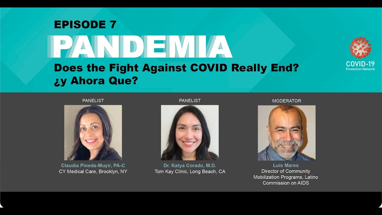 """Pandemia 7: """"Does the fight against COVID19 really ends? Y ahora que?"""""""