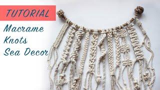 Tutorial Macrame Knots / Sea Decor /