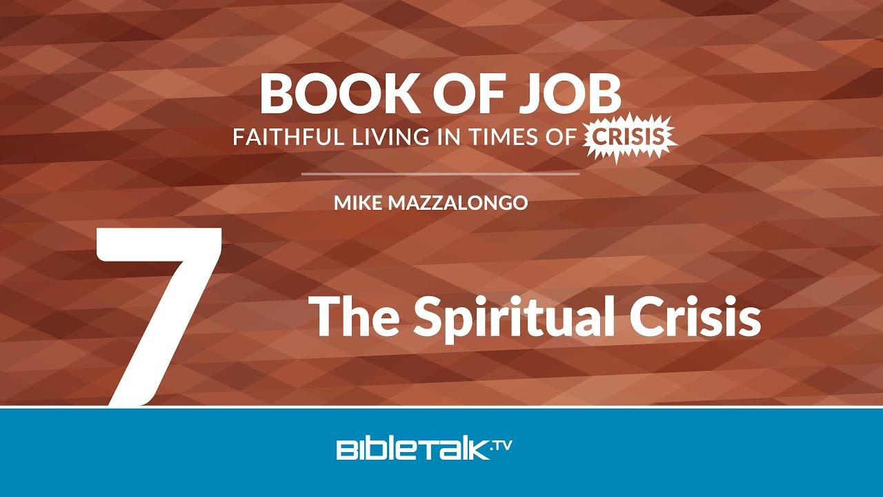 7. The Spiritual Crisis