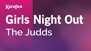 Karaoke Girls Night Out - The Judds *