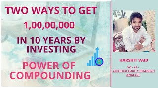 How to get 1 crore in 10 years with small amount sip and lumpsum investment