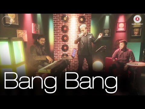 Bang Bang Cover Version  Mihir Joshi