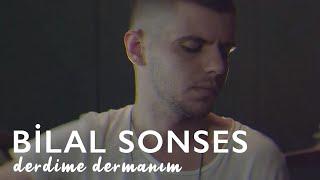 Bilal Sonses Derdime Dermanım Akustik