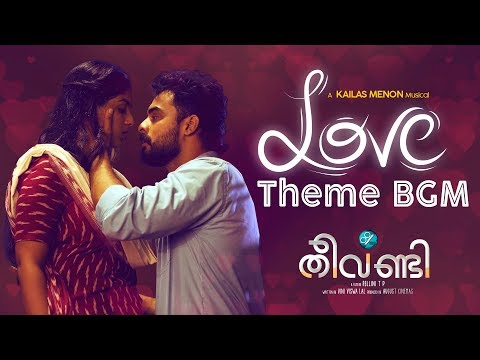 Theevandi Love Theme BGM   Theevandi Movie   Kailas Menon   Tovino Thomas    August Cinema
