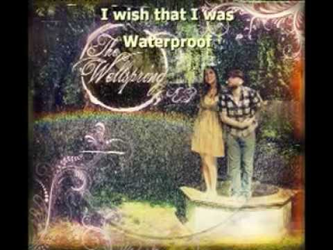 The Wellspring - Waterproof (Lyrics)