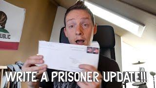 Write A Prisoner UPDATE!!!