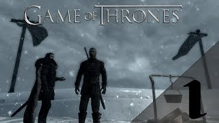 Skyrim- Game of Thrones Adaption Mod- Night's Watch Part #1